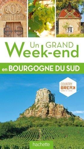 Un grand week-end en Bourgogne du Sud - Hachette - 9782013961493 -