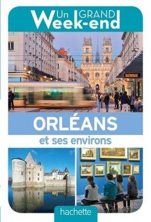 Un grand week-end à Orléans - Hachette - 9782017008330 - Pilli ecn, pilly 2020, pilly 2021, pilly feuilleter, pilliconsulter, pilly 27ème édition, pilly 28ème édition, livre ecn