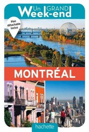Un Grand Week-end à Montréal - Hachette - 9782017008484 -