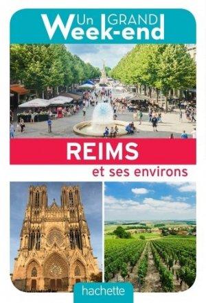 Un Grand Week-End à Reims - Hachette - 9782017008590 -