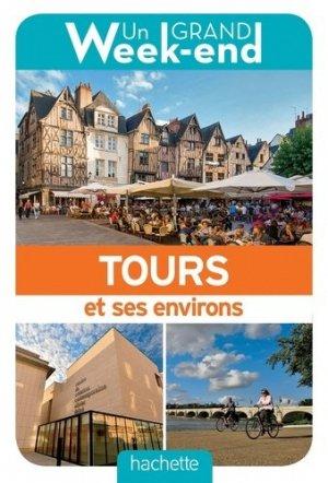 Un grand week-end à Tours et environs - hachette - 9782017008620 -