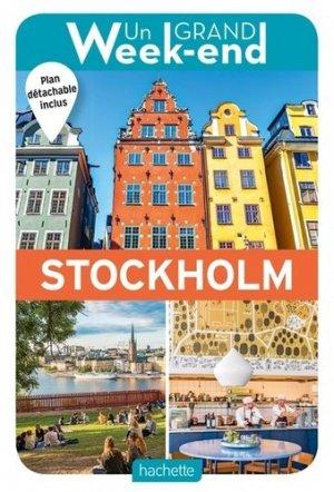 Un Grand week-end à Stockholm. Avec 1 Plan détachable - Hachette - 9782017063407 -