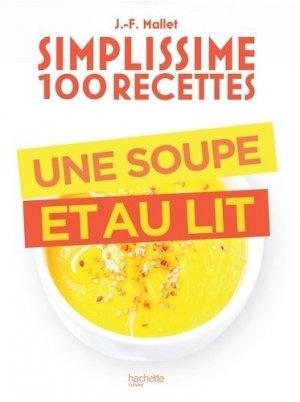 Une soupe et au lit - Hachette - 9782019453893 -