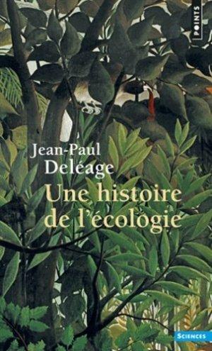 Une histoire de l'écologie - du seuil - 9782020193443 -