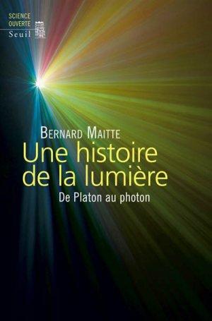 Une histoire de la lumière - du seuil - 9782021237054 -