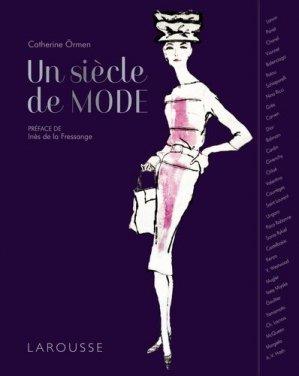 Un siècle de mode - Larousse - 9782035960726 -