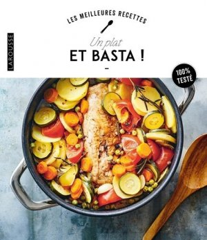 Un plat et basta ! - Larousse - 9782035995612 -
