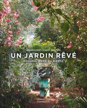 Un jardin rêvé - Flammarion - 9782081490819