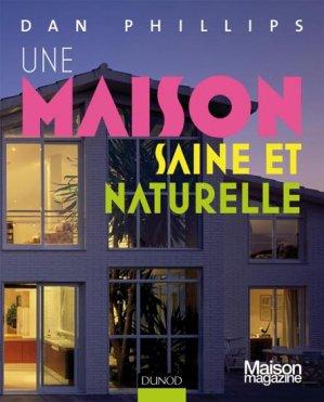 Une maison saine et naturelle - dunod - 9782100541249 -