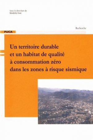 Un territoire durable et un habitat de qualité à consommation zéro dans les zones à risque sismique - cerema - 9782111381438 -