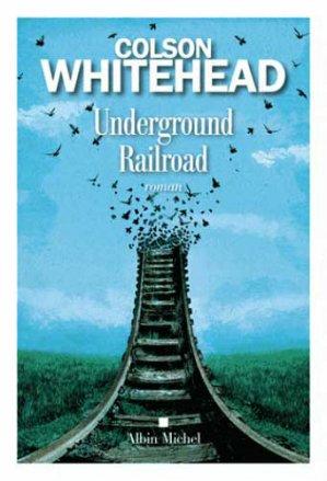 Underground Railroad - albin michel - 9782226393197