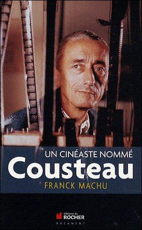 Un cinéaste nommé Cousteau - du rocher - 9782268070568 -