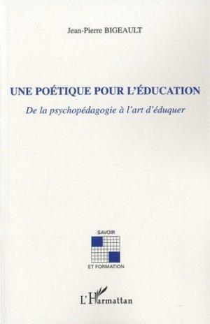 Une poétique pour l'éducation - l'harmattan - 9782296116733 -