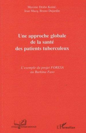 Une approche globale de la santé des patients tuberculeux - l'harmattan - 9782296125445 -