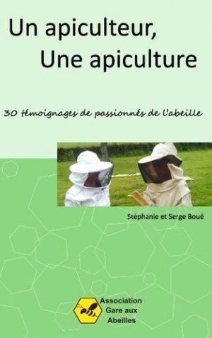 Un Apiculteur, une Apiculture - books on demand - 9782322039852 -