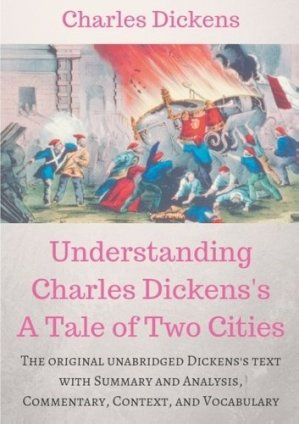 Understanding Charles Dickens's A Tale of Two Cities - Books on Demand Editions - 9782322151172 -