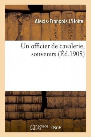 Un officier de cavalerie, souvenirs - hachette/bnf - 9782329302348 -