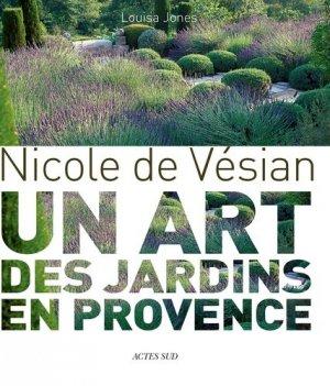 Un art des jardins en Provence - actes sud  - 9782330120368 -