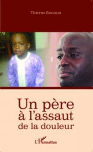 Un père à l'assaut de la douleur - l'harmattan - 9782343053073 -