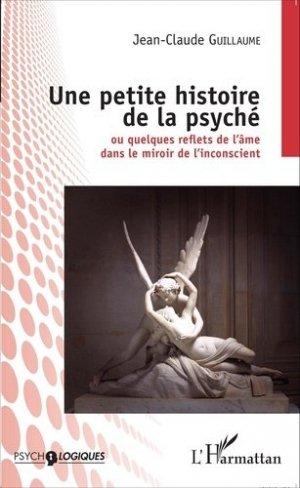 Une petite histoire de la psyché - l'harmattan - 9782343059594 -