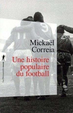 Une histoire populaire du football - La Découverte - 9782348058622 -