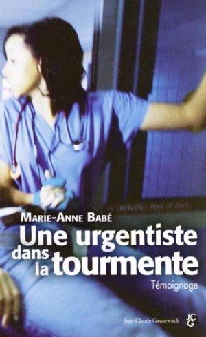Une urgentiste dans la tourmente - jean-claude gawsewitch - 9782350134512 -