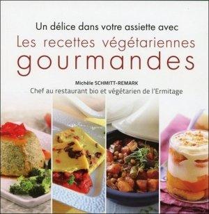 Un délice dans votre assiette avec les recettes végétariennes gourmandes - EccE - 9782351952740 -