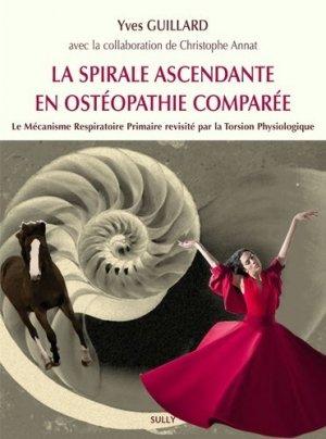 La spirale ascendante en ostéopathie comparée - sully - 9782354322465 -