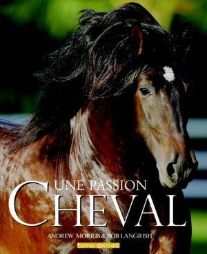 Une passion Cheval - terres - 9782355300486 -