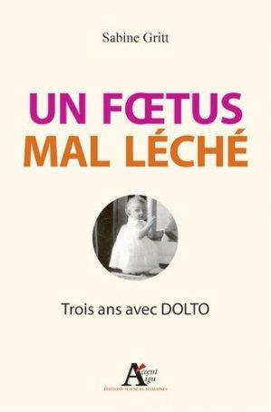 Un foetus mal léché - sciences humaines - 9782361063467 -