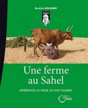 Une ferme au Sahel - Editions du Fournel - 9782361421595 -