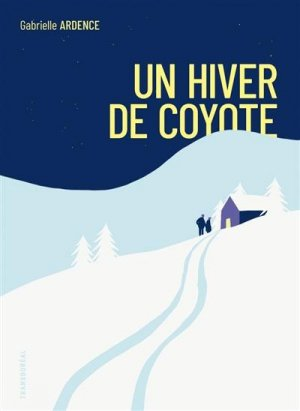 Un hiver de coyote - transboréal - 9782361572914 -