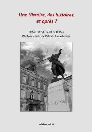 Une histoire, des histoires, et après ? - Editions Unicité - 9782373552492 -