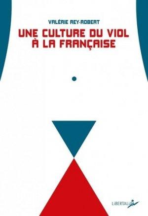 Une culture du viol à la française - libertalia - 9782377290765 -