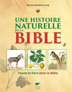 Une histoire naturelle de la Bible - delachaux et niestle - 9782603026120