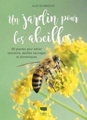 Un jardin pour les abeilles - delachaux et niestlé - 9782603026199 -