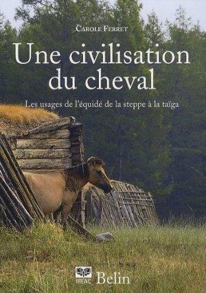 Une civilisation du cheval - belin - 9782701148199 -