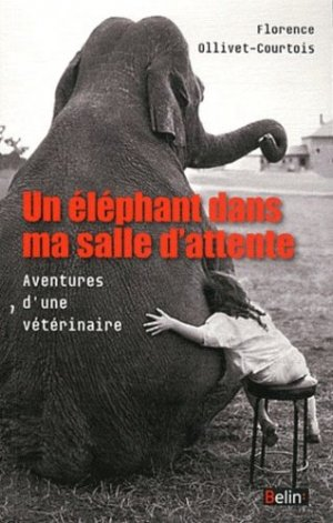 Un éléphant dans ma salle d'attente - belin - 9782701160467 -