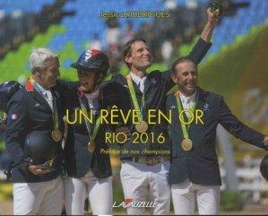 Un rêve en Or - RIO 2016 - lavauzelle - 9782702516447 -
