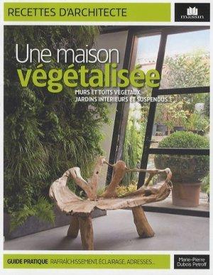 Une maison végétalisée - massin - 9782707206909 -