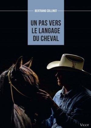 Un pas vers le langage du cheval - vigot - 9782711425723 -