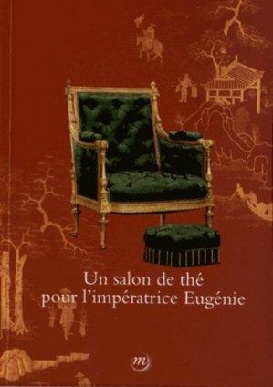 Un salon de thé pour l'impératrice Eugénie - reunion des musees nationaux - 9782711860920 -