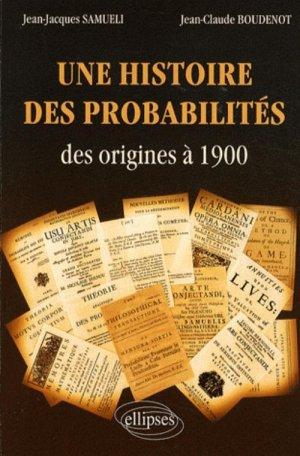 Une histoire des probabilités - ellipses - 9782729840426 -