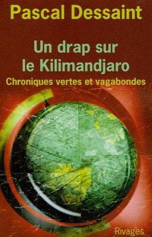 Un drap sur le Kilimandjaro - Rivages - 9782743614010 -