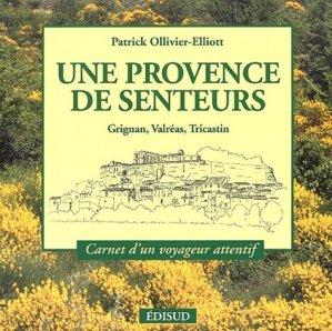 Une Provence de senteurs - Edisud - 9782744903991 -