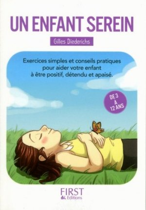 Un enfant serein - first editions - 9782754072618 -