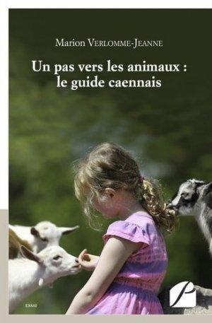 Un pas vers les animaux : le guide caennais - du pantheon - 9782754737708 -