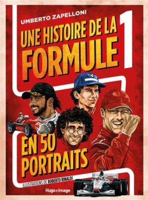 Une histoire de la formule 1 en 50 portraits - hugo - 9782755688887 -