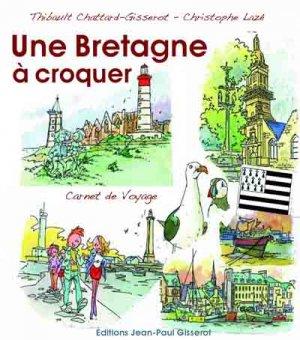Une Bretagne à croquer - jean-paul gisserot - 9782755805024 -