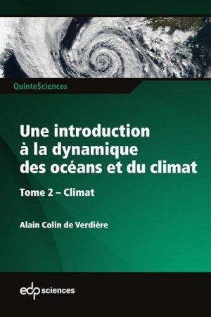 Une introduction à la dynamique des océans et du climat. Tome 2 : Climat - EDP Sciences - 9782759823895 -
